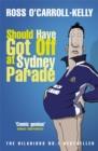 Image for Should have got off at Sydney Parade