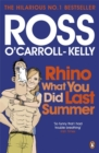 Image for Rhino what you did last summer