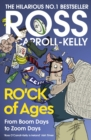 Image for Ro'ck of ages  : from boom days to zoom days