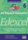 Image for A2 physical education unit 6(A&C) EdexcelSection A, section C: Exercise & energy systems [and] Synoptic analysis : Section A : Exercise and Energy Systems : Section C : Synoptic Analysis
