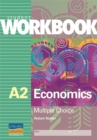 Image for A2 Economics : Multiple Choice : Workbook