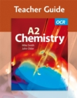Image for OCR A2 Chemistry : Teacher Guide