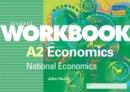 Image for A2 Economics : National Economics : Student Workbook