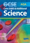 Image for AQA GCSE Core Science (A and B) and Additional Science Spec by Step Guide