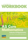 Image for AS Core Mathematics : Calculus and Trigonometry