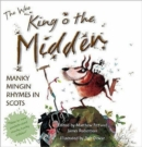 Image for The wee king o the midden  : manky mingin rhymes in Scots
