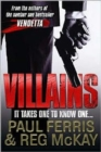 Image for Villains  : it takes one to know one