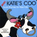 Image for Mini Katie's coo  : Scots rhymes for wee folk