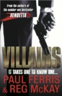 Image for Villains: it takes one to know one
