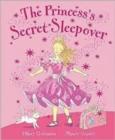 Image for The princess's secret sleepover