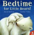 Image for Bedtime for little bears!