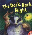 Image for The dark, dark night
