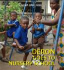 Image for Deron goes to nursery school