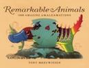 Image for Remarkable animals  : 1000 amazing amalgamations