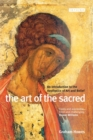 Image for The art of the sacred  : an introduction to the aesthetics of art and belief