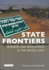 Image for State frontiers  : borders and boundaries in the Middle East