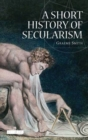 Image for A short history of secularism