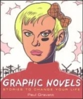 Image for Graphic novels  : stories to change your life