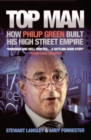 Image for Top man  : how Philip Green built his high street empire