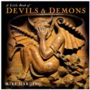 Image for A Little Book of Devils and Demons
