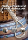 Image for Changes in crime and punishment in Wales and England, 1530 to the present day