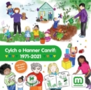 Image for Cylch o hanner canrif, 1971-2021