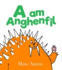 Image for A am anghenfil
