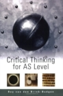 Image for Critical thinking for AS level