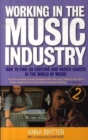 Image for Working in the music industry  : how to find an exciting and varied career in the world of music