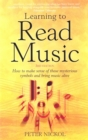 Image for Learning to read music  : how to make sense of those mysterious symbols and bring music alive