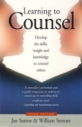 Image for Learning to counsel  : develop the skills, insight and knowledge to counsel others