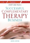Image for Start and run a successful complementary therapy business