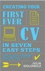 Image for Creating your first ever CV in seven easy steps  : how to build a winning skills-based CV for the very first time