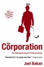 Image for The corporation  : the pathological pursuit of profit and power