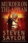 Image for A murder on the Appian Way  : a mystery of ancient Rome