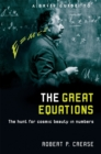 Image for A brief guide to the great equations  : the hunt for cosmic beauty in numbers