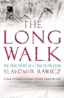 Image for The Long Walk : The True Story of a Trek to Freedom