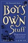 Image for The mammoth book of boys' own stuff