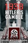 Image for 1938  : Hitler's gamble