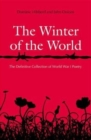 Image for The winter of the world  : poems of the First World War