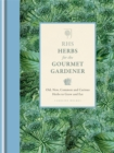 Image for RHS herbs for the gourmet gardener  : old, new, common and curious herbs to grow and eat