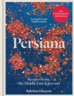 Image for Persiana  : recipes from the Middle East & beyond