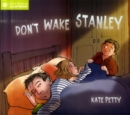 Image for Don't wake Stanley