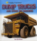 Image for Dumper trucks and other big machines