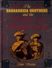 Image for The Barbarossa brothers and the pirates of the Mediterranean