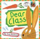 Image for Dear class