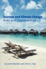 Image for Tourism and climate change  : risks and opportunities