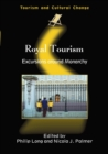 Image for Royal tourism  : excursions around monarchy