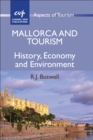 Image for Mallorca and tourism  : history, economy and environment