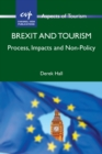 Image for Brexit and tourism  : process, impacts and non-policy